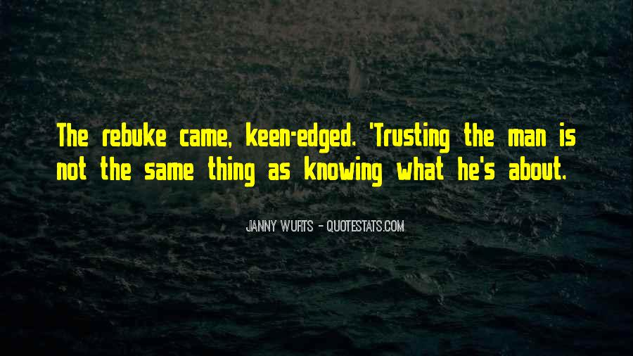 Quotes About Trusting #186522