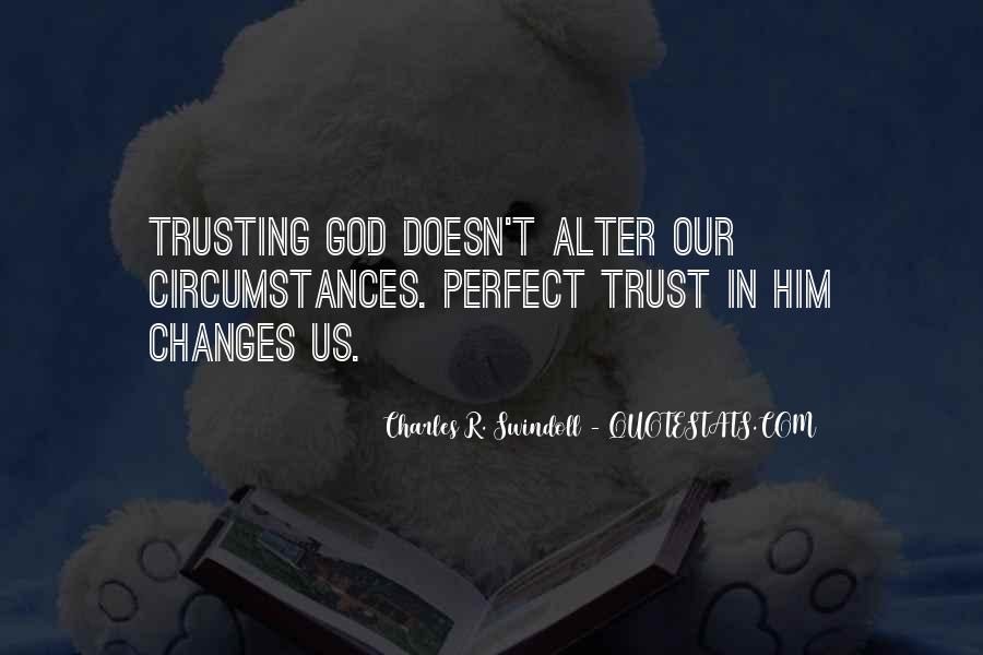 Quotes About Trusting #190489