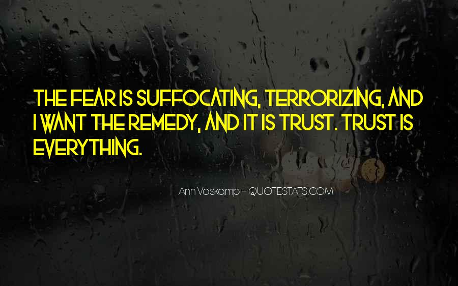 Quotes About Trusting #211002
