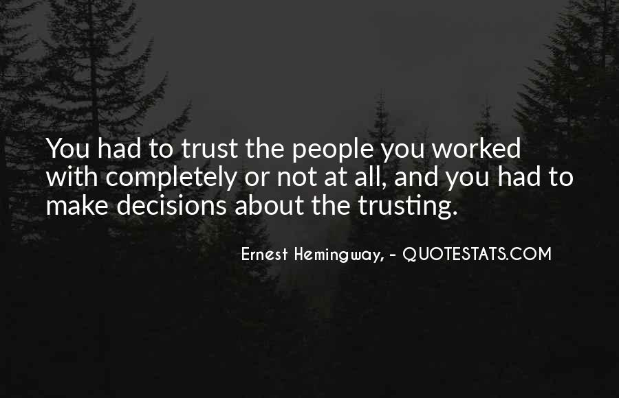 Quotes About Trusting #237593