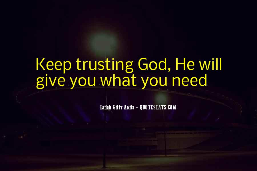 Quotes About Trusting #241160