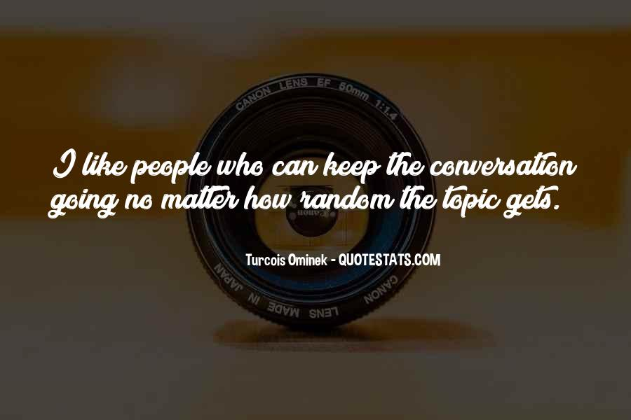 Quotes About No Communication #41566