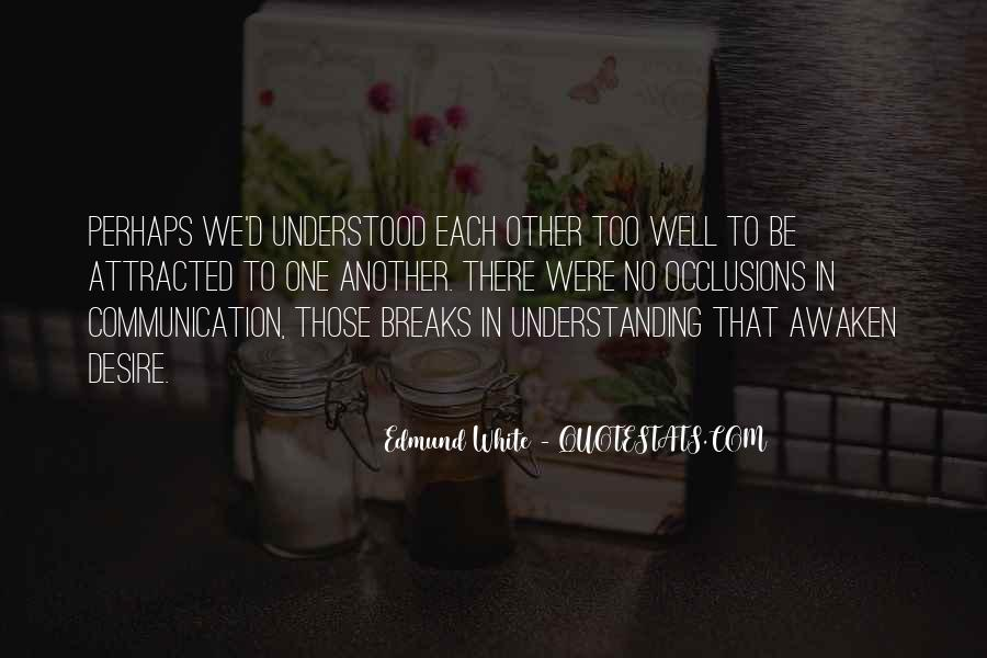 Quotes About No Communication #530948
