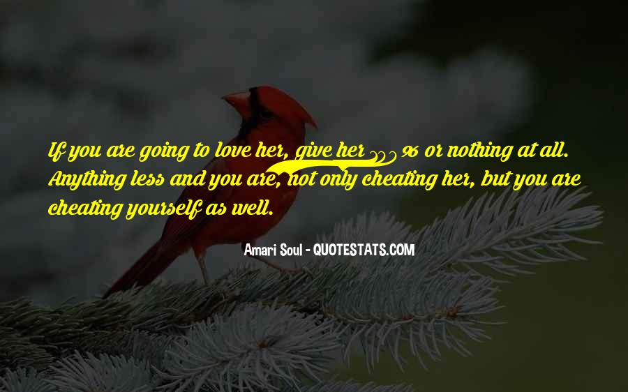 Quotes About Someone You Love Cheating On You #332634