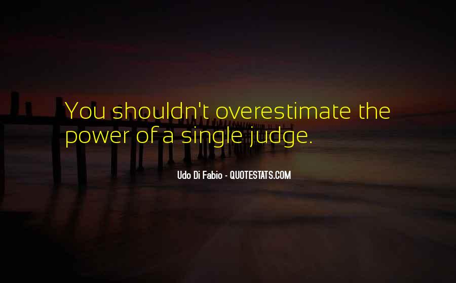 Quotes About How You Shouldn't Judge #1535734