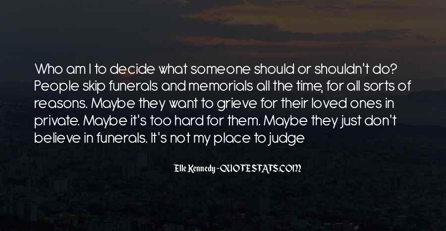 Quotes About How You Shouldn't Judge #1779317