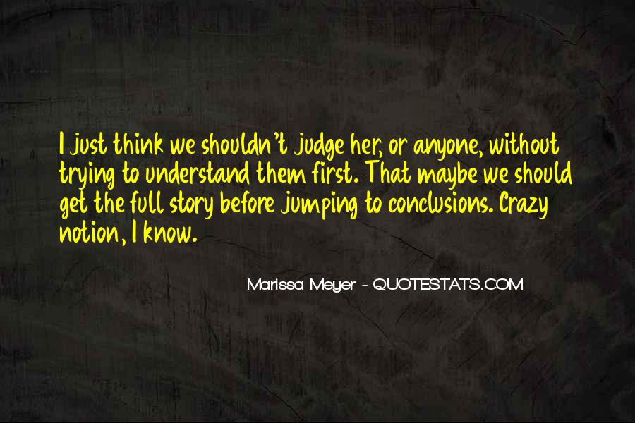 Quotes About How You Shouldn't Judge #195426