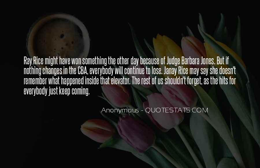 Quotes About How You Shouldn't Judge #247669