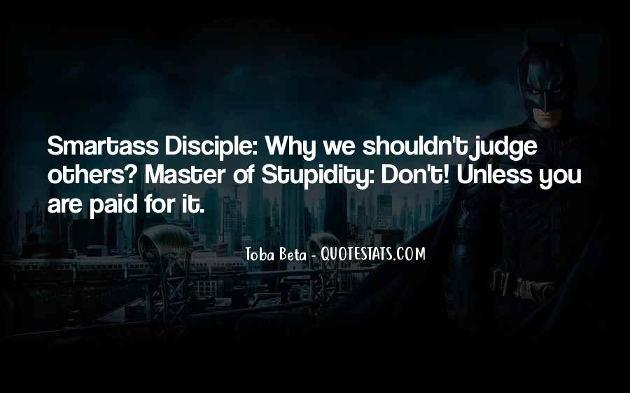 Quotes About How You Shouldn't Judge #693107