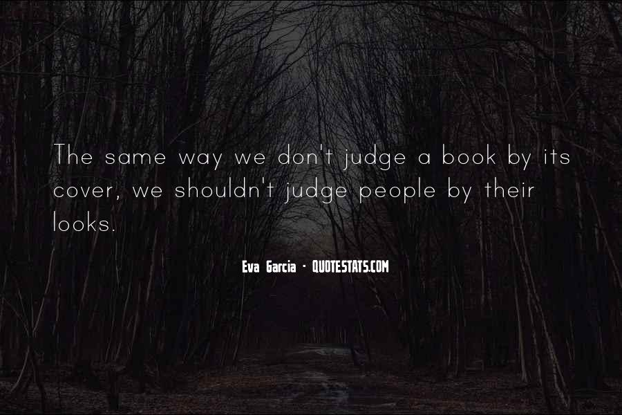 Quotes About How You Shouldn't Judge #849589