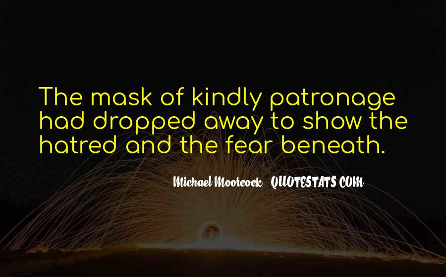 Quotes About Having A Mask #17155