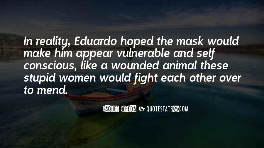 Quotes About Having A Mask #25950