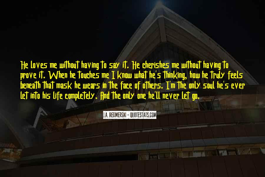 Quotes About Having A Mask #563437
