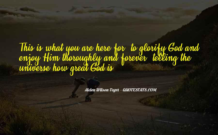 Quotes About How Great God Is #1270409