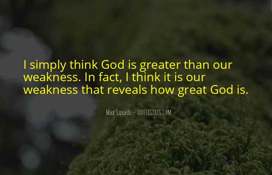 Quotes About How Great God Is #1284875
