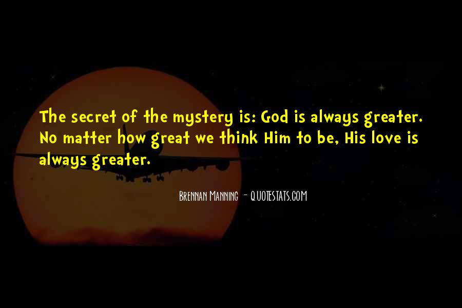 Quotes About How Great God Is #1485063