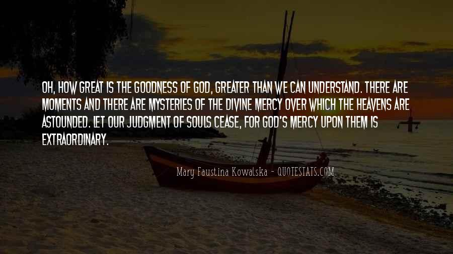 Quotes About How Great God Is #1632446