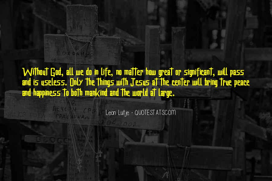 Quotes About How Great God Is #469571