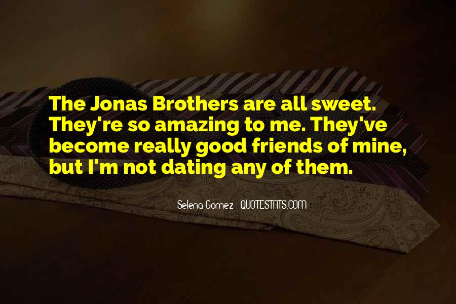 Quotes About Friends Who Become Brothers #208255