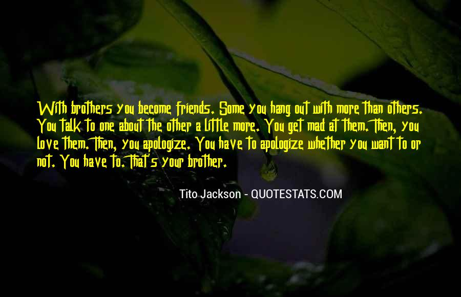 Quotes About Friends Who Become Brothers #858275