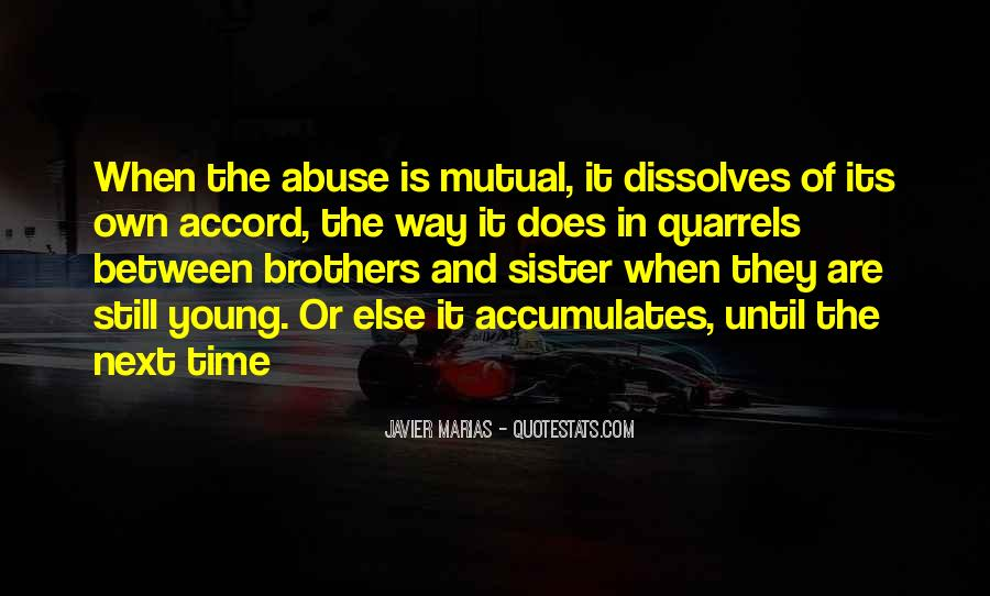 Quotes About Brothers And Sister #1038318