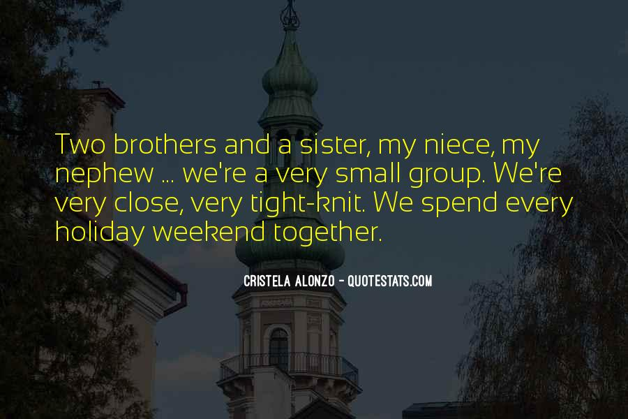 Quotes About Brothers And Sister #1108264