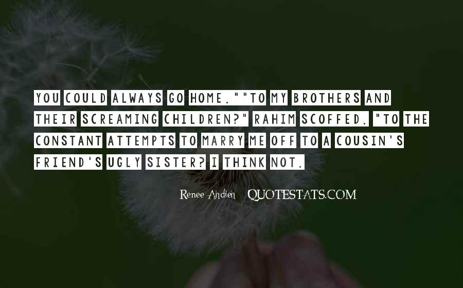 Quotes About Brothers And Sister #1162701