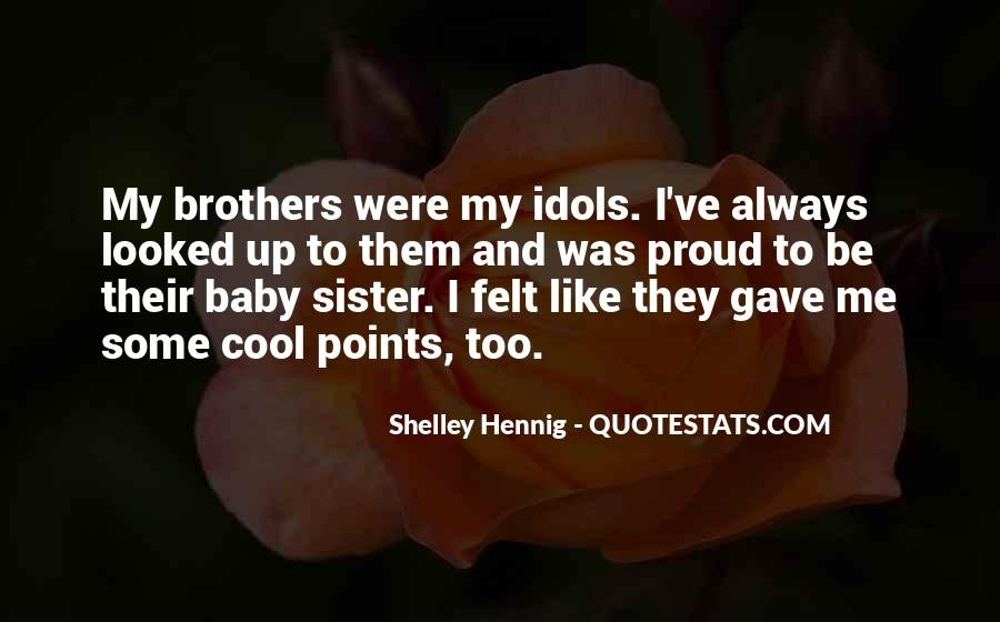 Quotes About Brothers And Sister #1375307