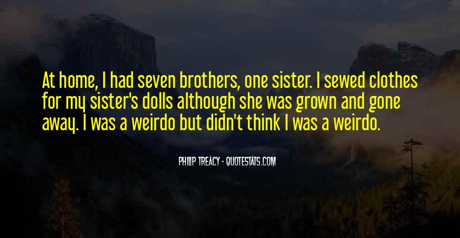 Quotes About Brothers And Sister #1395356