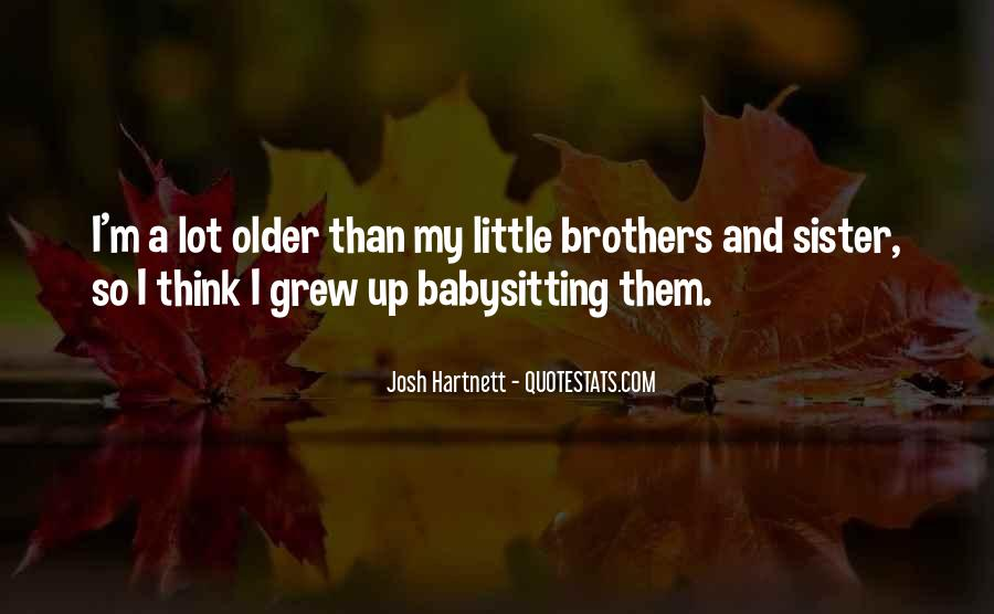 Quotes About Brothers And Sister #1591019