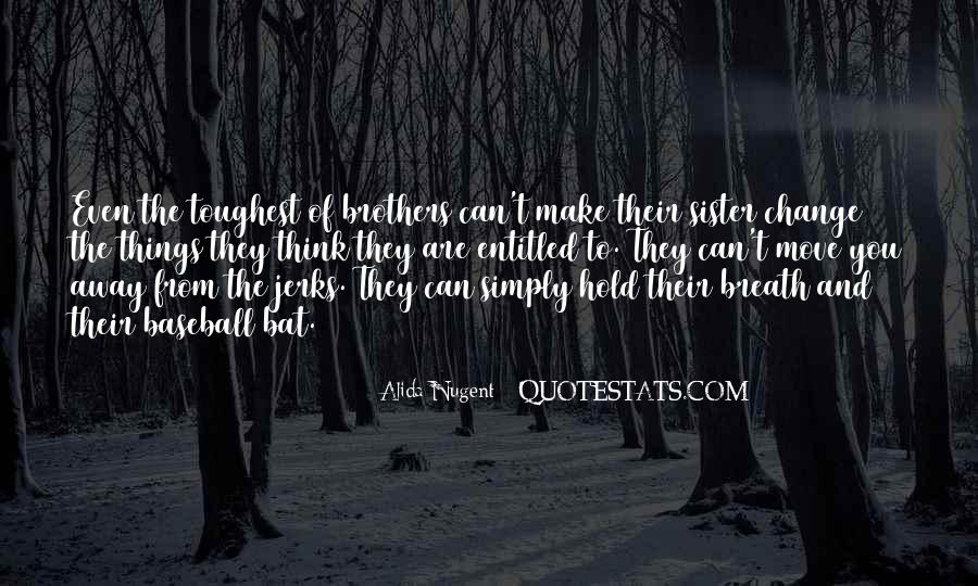 Quotes About Brothers And Sister #161623
