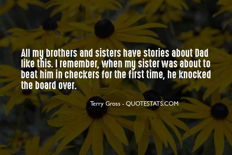 Quotes About Brothers And Sister #1868791