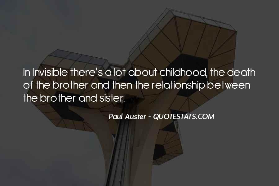 Quotes About Brothers And Sister #415511