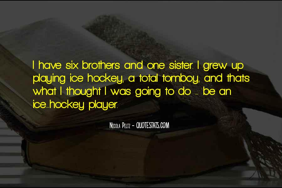 Quotes About Brothers And Sister #711294