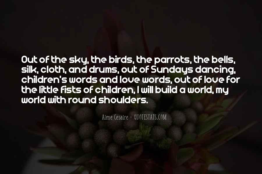 Quotes About Birds And Love #1164650