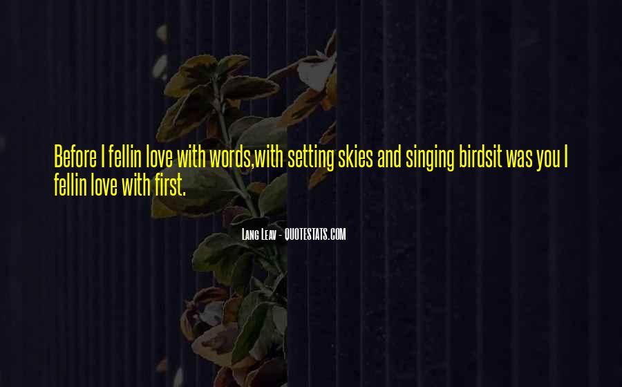 Quotes About Birds And Love #1298099