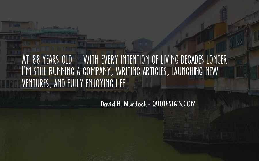 Quotes About Living And Enjoying Life #1074707