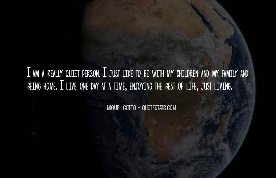 Quotes About Living And Enjoying Life #1254703