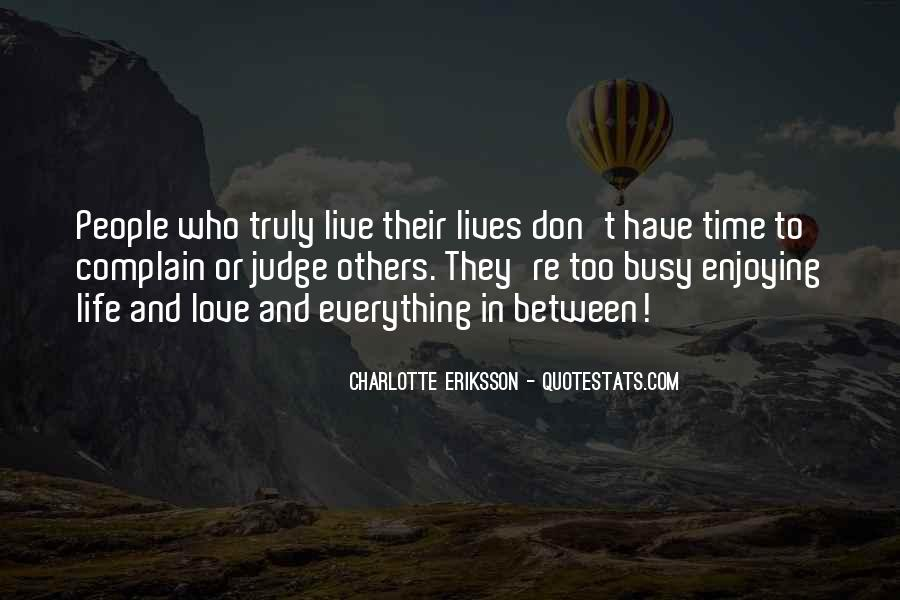 Quotes About Living And Enjoying Life #1558647