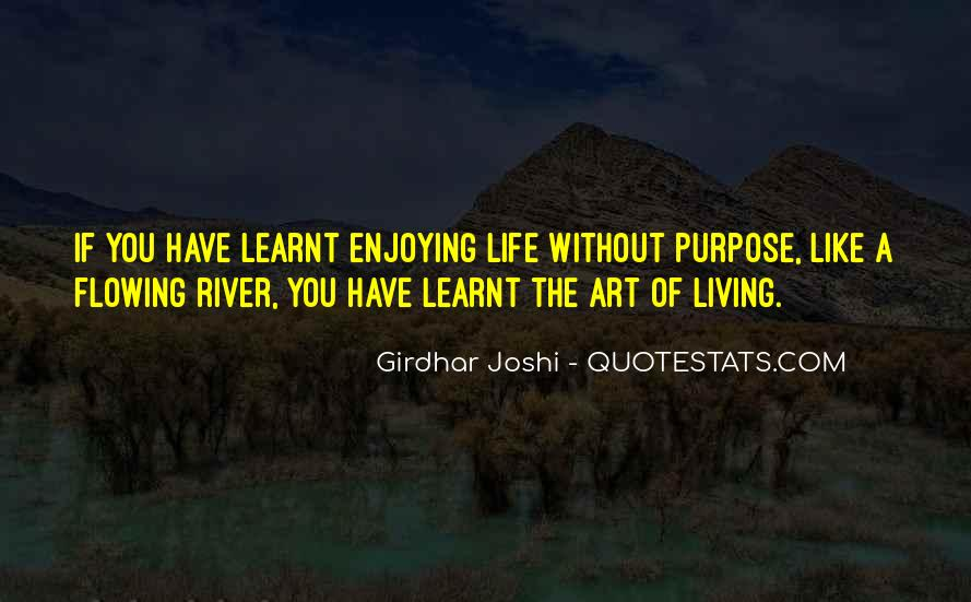 Quotes About Living And Enjoying Life #1594486