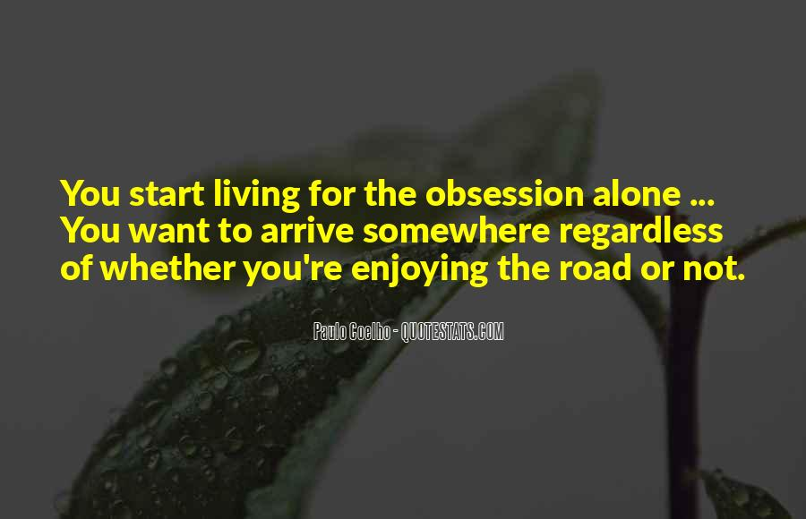 Quotes About Living And Enjoying Life #402560