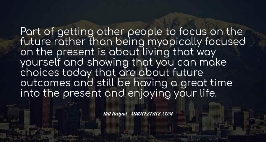 Quotes About Living And Enjoying Life #448967