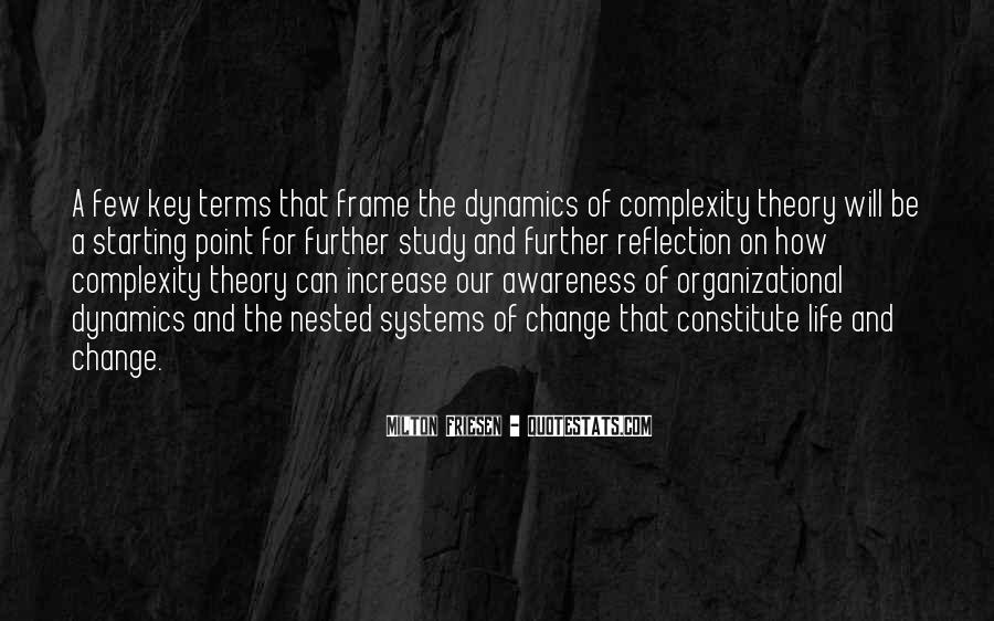 Quotes About Organizational Change #1360440