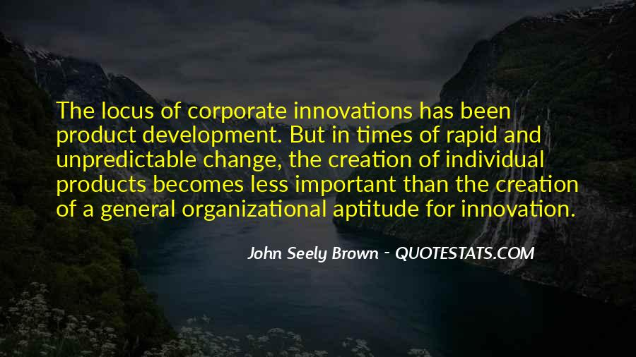 Quotes About Organizational Change #1443337