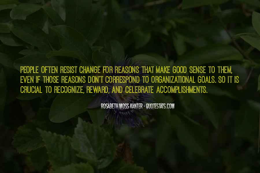 Quotes About Organizational Change #1515239