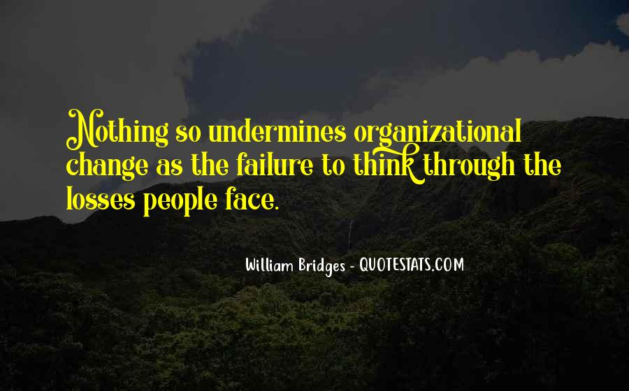 Quotes About Organizational Change #163237