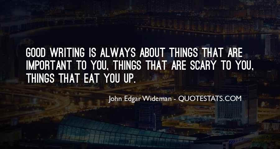 Quotes About The Importance Of Good Writing #977413
