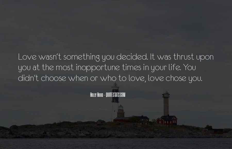 Quotes About The Life You Choose #211421