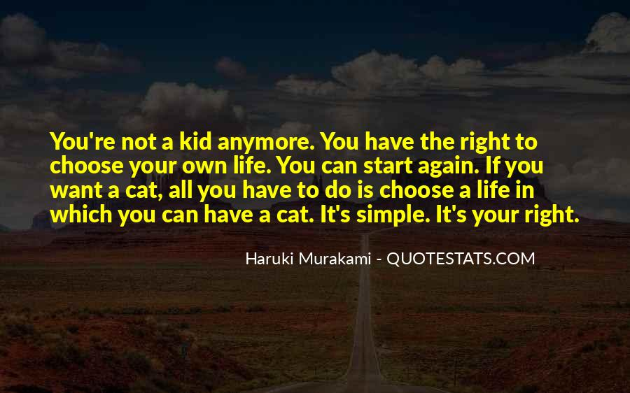 Quotes About The Life You Choose #265060