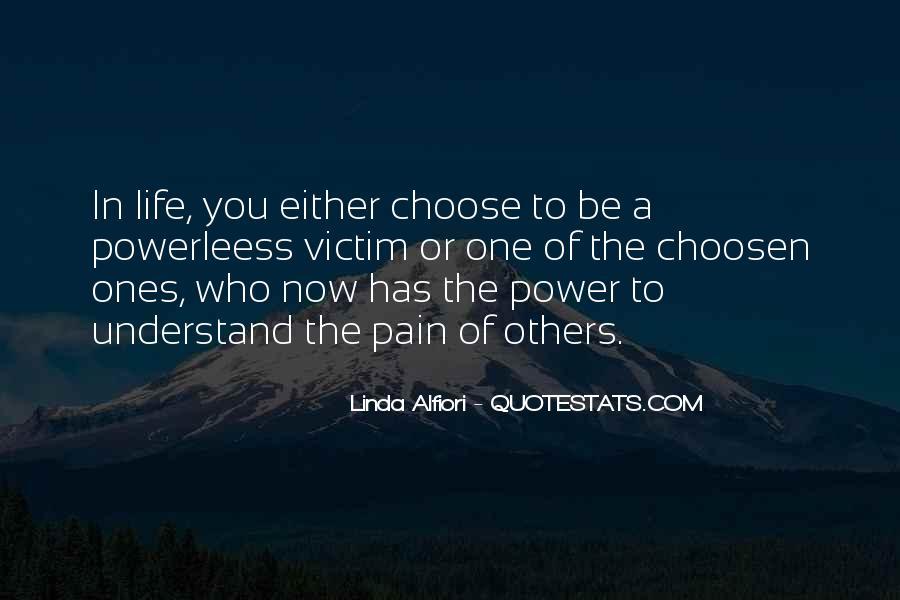 Quotes About The Life You Choose #273983